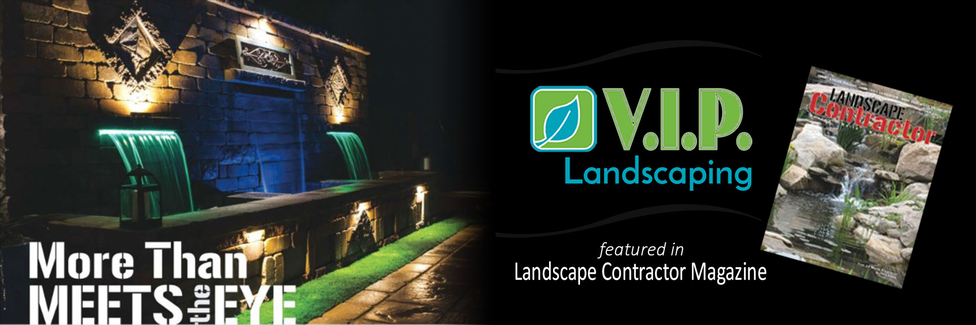 VIP Landscaping Featured in Landscape Contractor Magazine